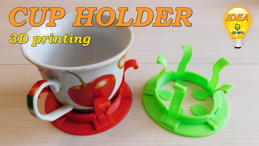 3d printing. CUP HOLDER. (IDEA)